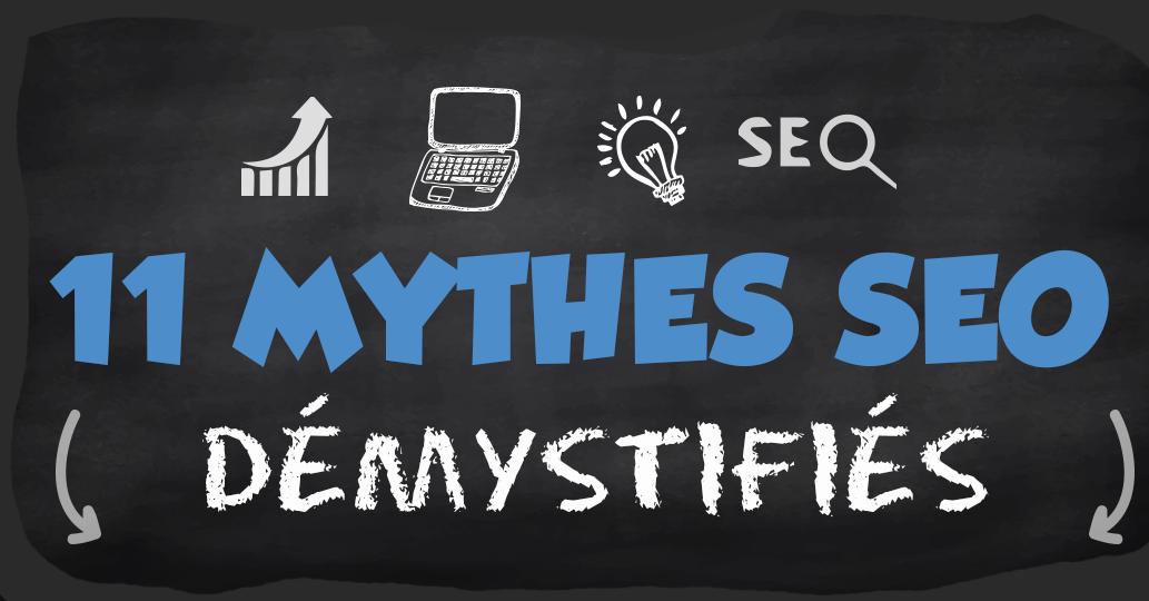 11 mythes SEO qui peuvent détruire votre business [infographie]